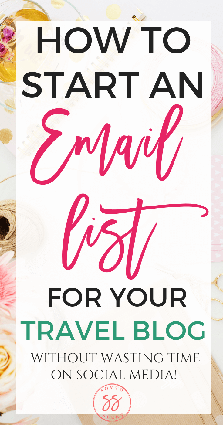 How to start an email list for your travel blog (withiout wasting time on social media)