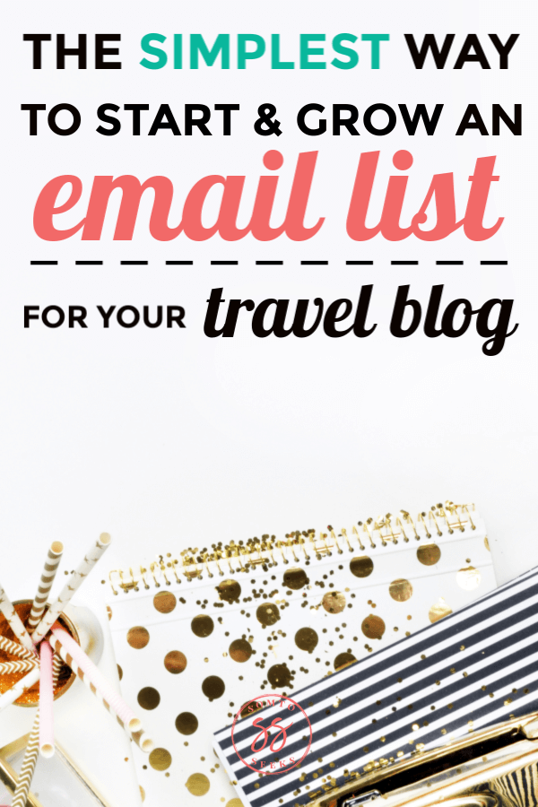 The simplest way to start and grow an email list for your travel blog