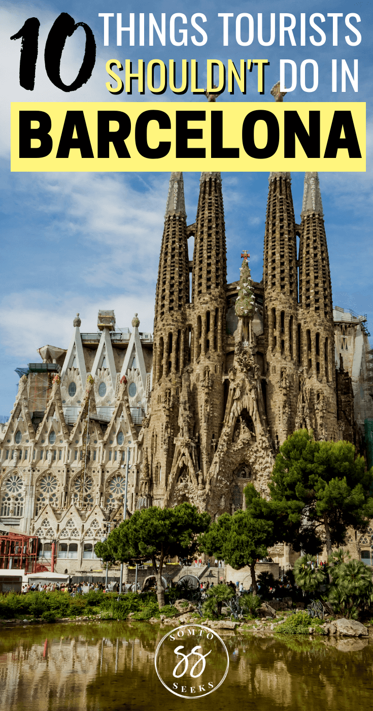 10 things tourists shouldn't do in Barcelona