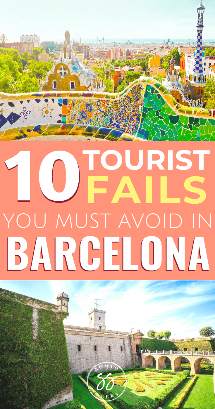 10 tourist fails to avoid in Barcelona - Barcelona travel tips