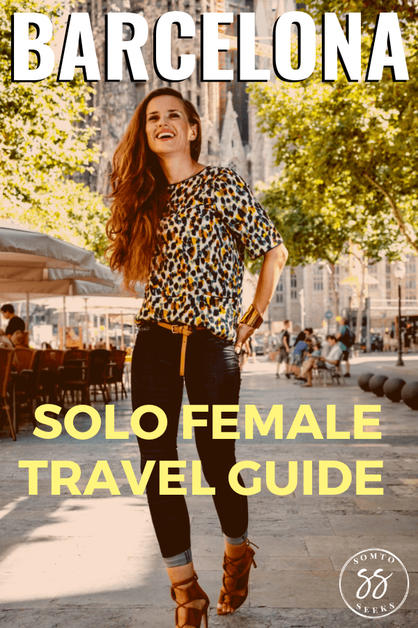 Barcelona Solo Female Travel Guide