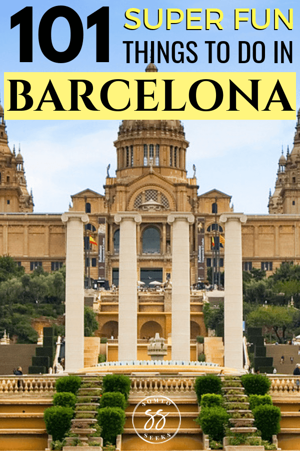 101 Fun Things To Do in Barcelona - Pinterest