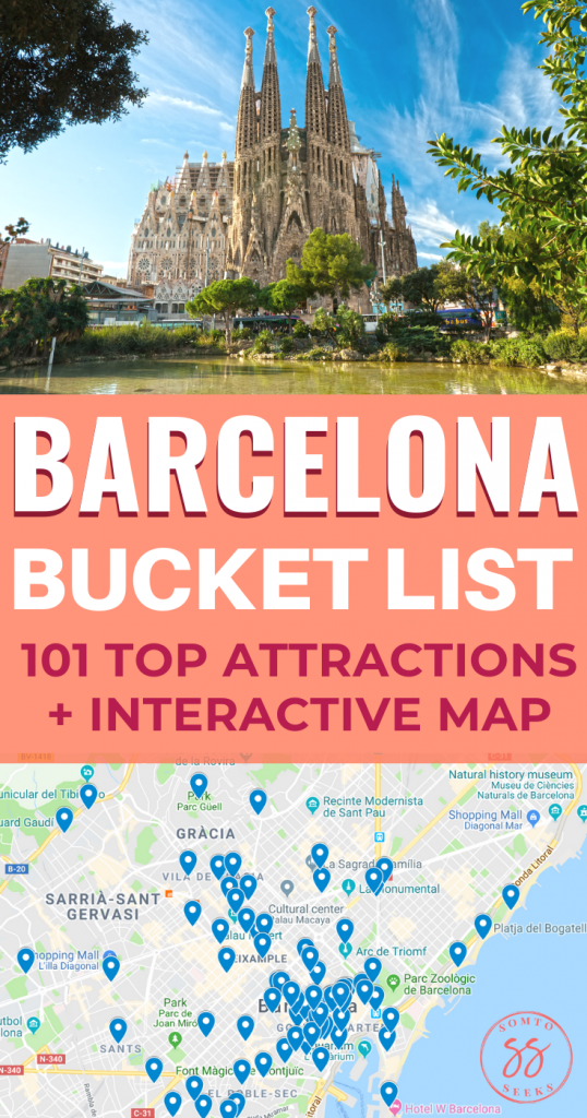 Barcelona Bucket List - 101 Top Things To Do with Map