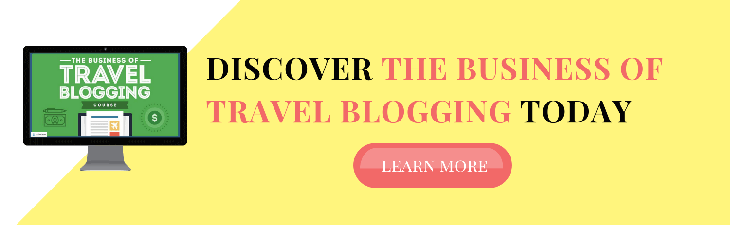 Learn more about the Business of Travel Blogging