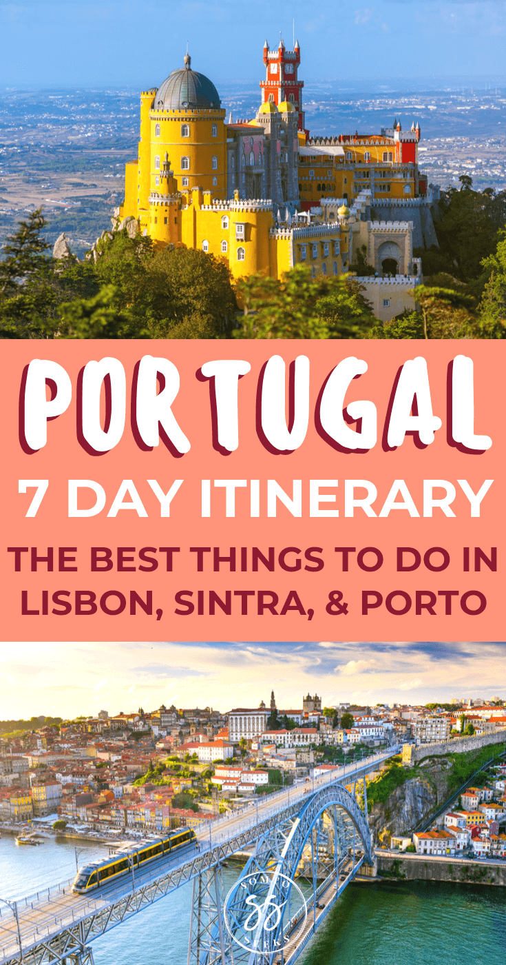 Portugal 7 day itinerary - Lisbon, Porto, Sintra