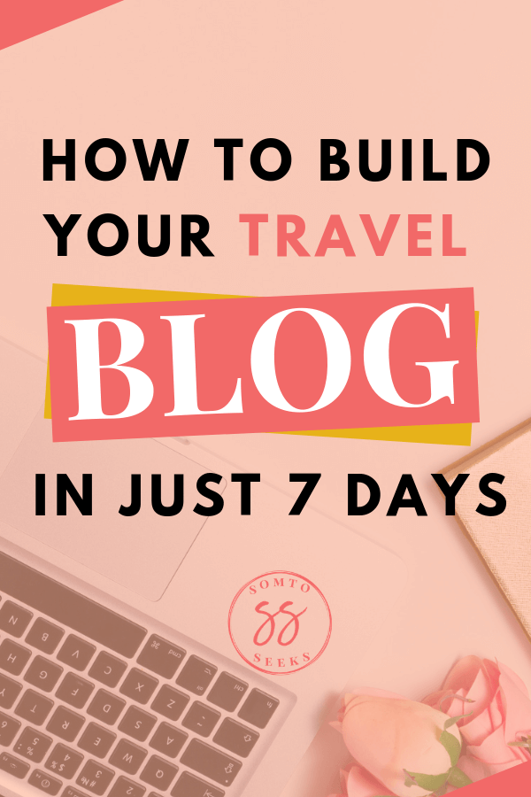 How to build your travel blog in 7 days