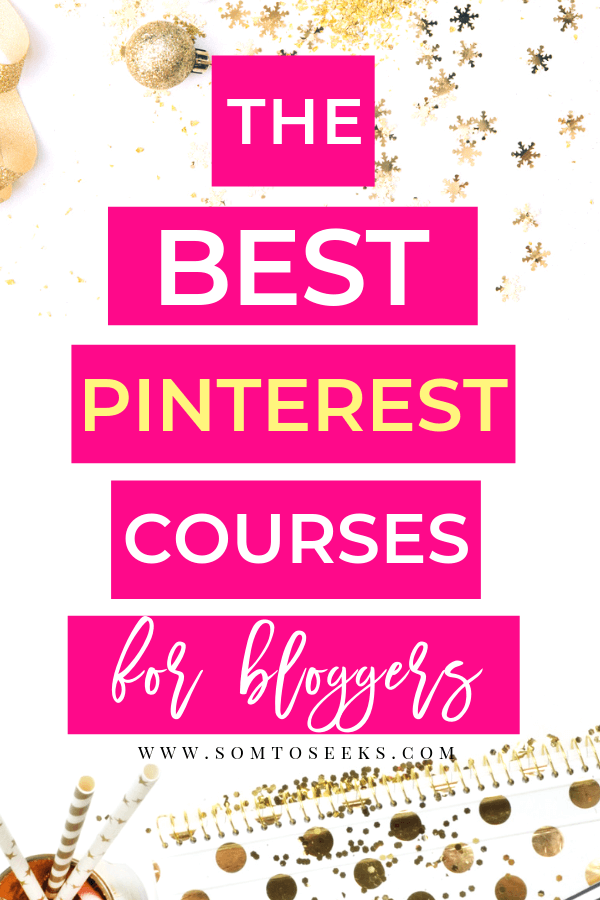 The Best Pinterest Courses for Bloggers