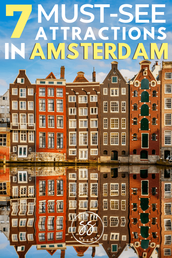 7 must-see attractions in Amsterdam - weekend guide