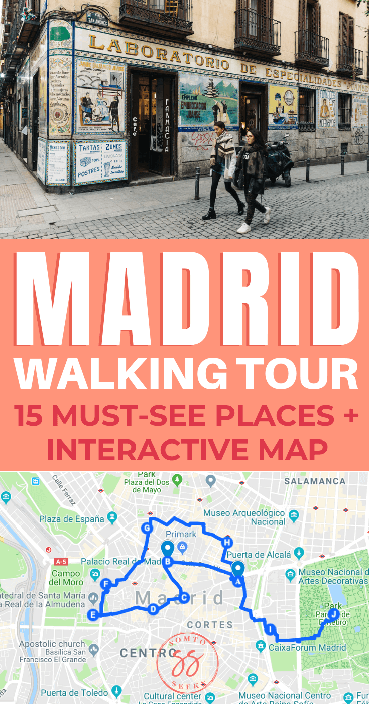 Madrid walking tour: 15 must-see places and map