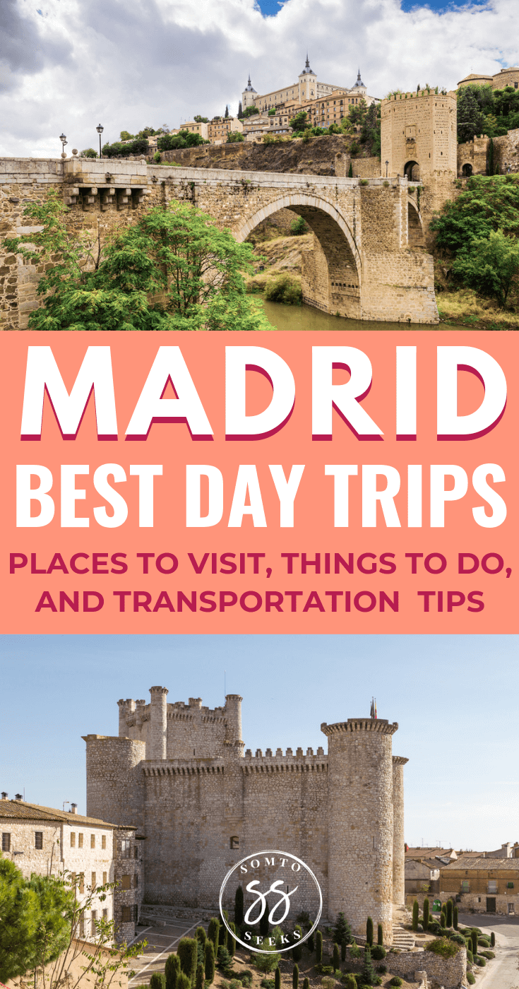 The best day trips from Madrid