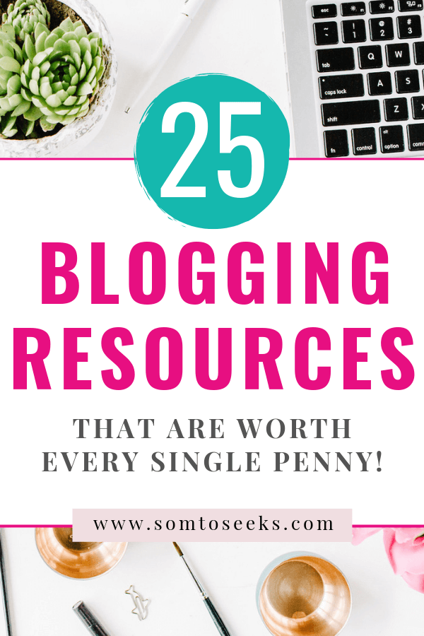 25 blogging resources that are worth every penny