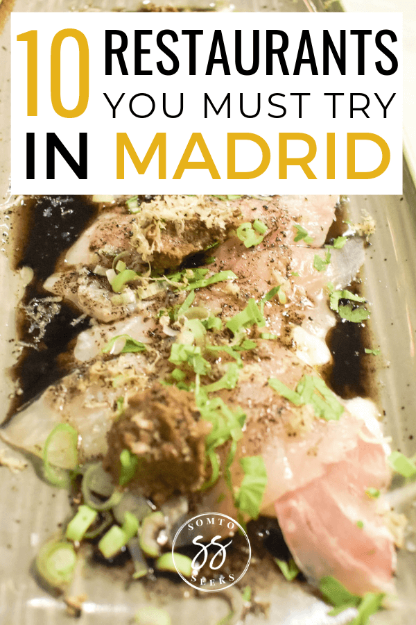 Where to eat in Madrid - 10 restaurants you must try