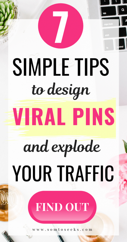 7 simple tips to design viral pins
