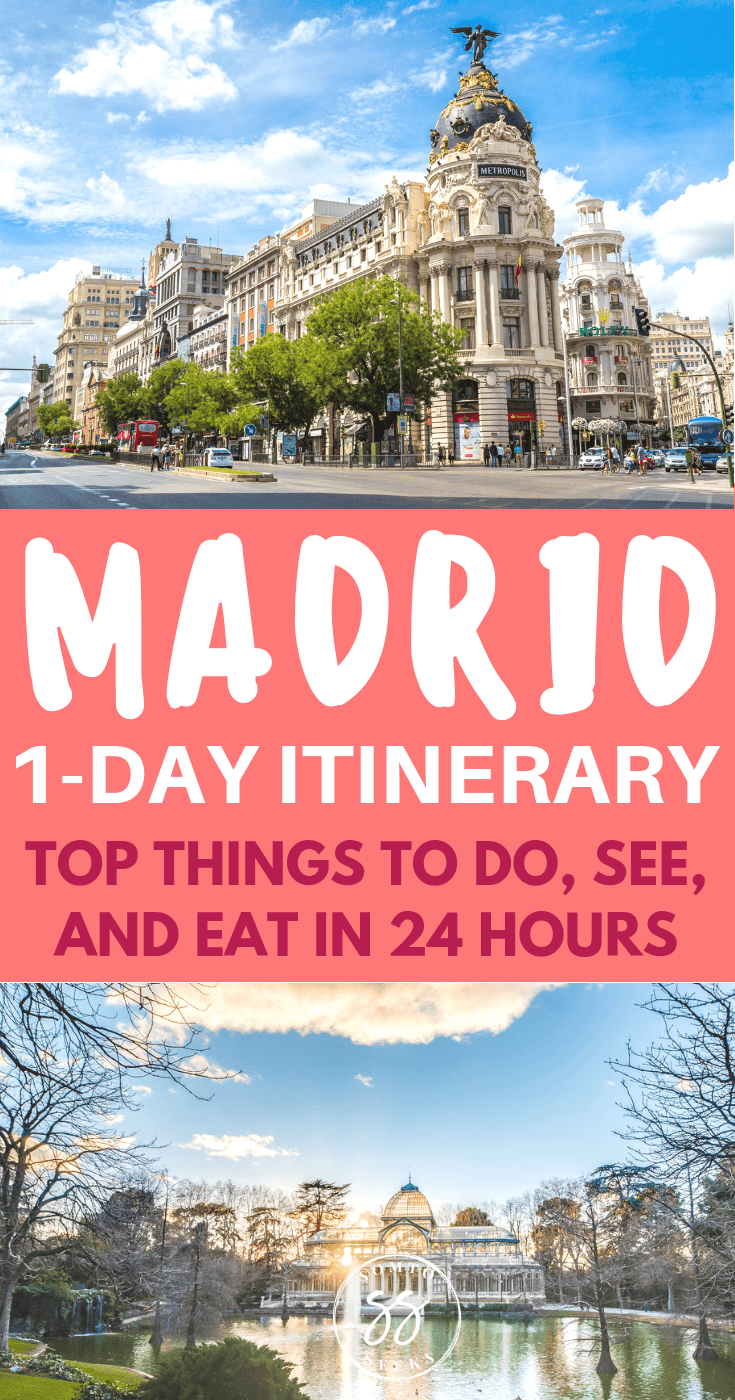 Madrid one day itinerary - top things to do, see, and eat in 24 hours