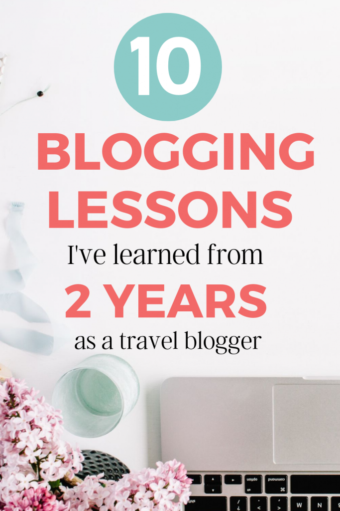 10 blogging lessons I've learned from 2 years as a travel blogger