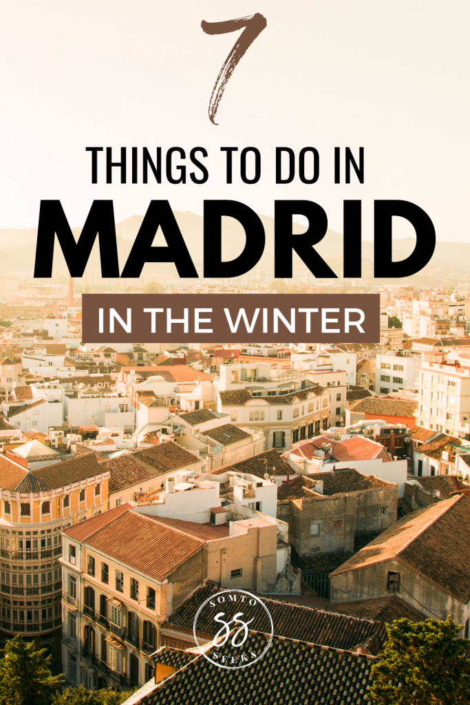 7 things to do in Madrid in winter