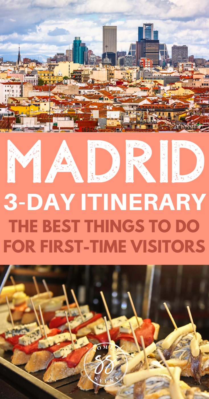 Madrid 3 day itinerary - the best things to do for first-time visitors