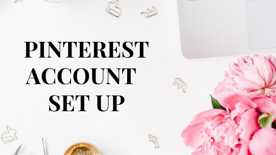 Pinterest Account Setup