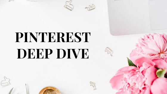 Pinterest Deep Dive