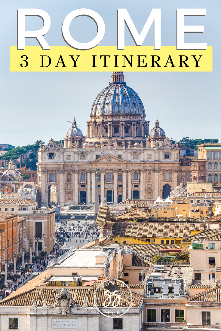 Rome 3 day itinerary travel guide