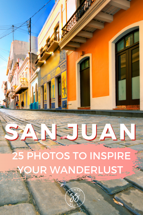San Juan - 25 photos to inspire your wanderlust
