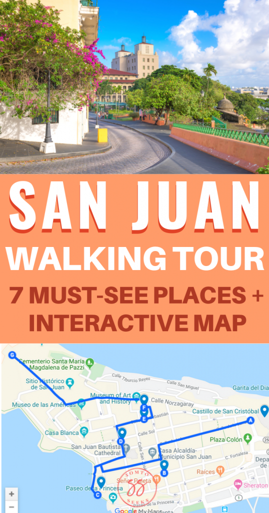 San Juan walking tour