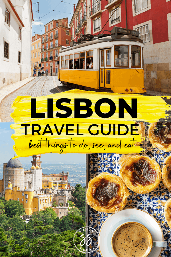 Lisbon travel guide - the best things to do, see, and eat