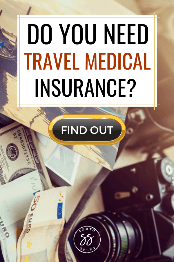 Do you need travel medical insurance?